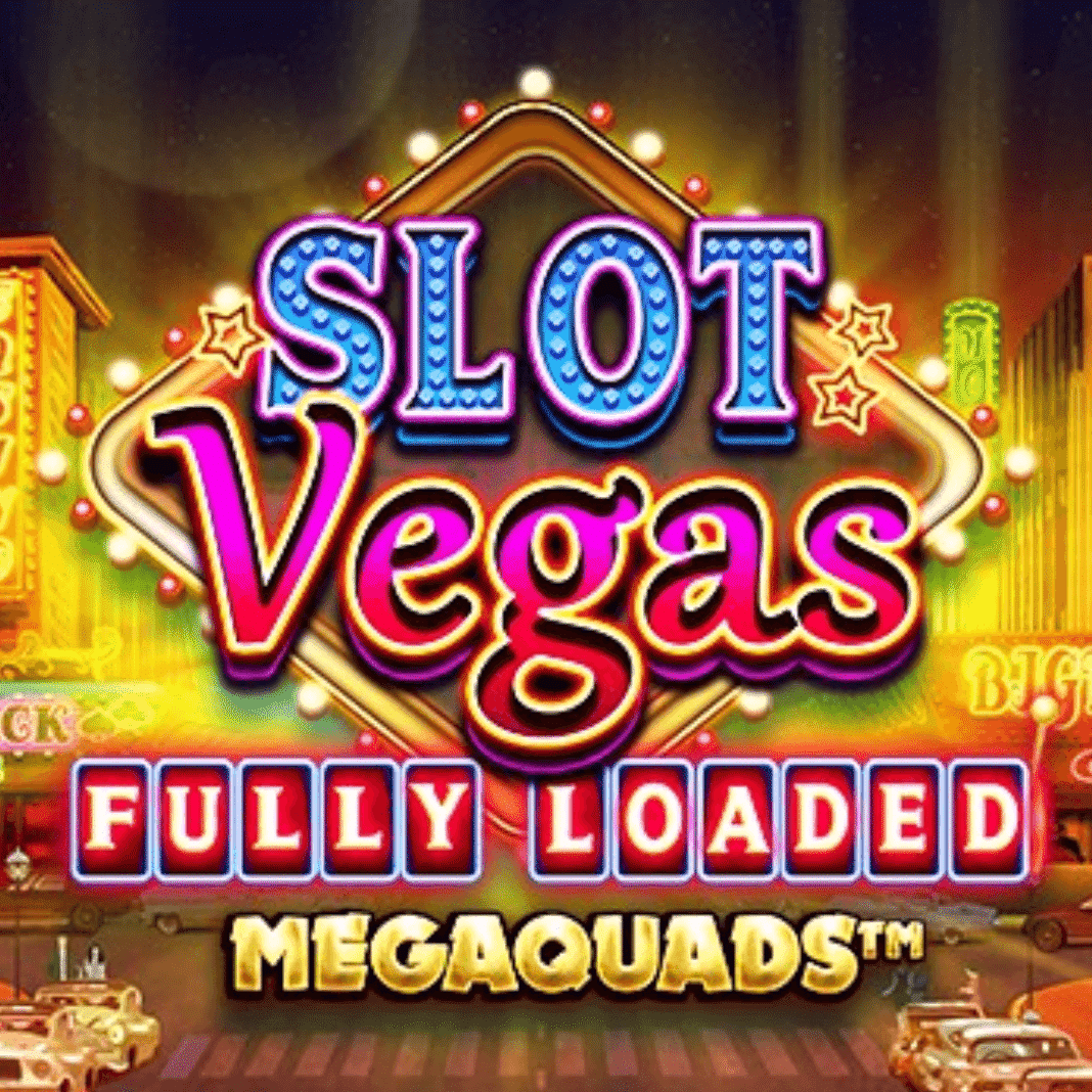 Slot Vegas Megaquads Fully Loaded Logo